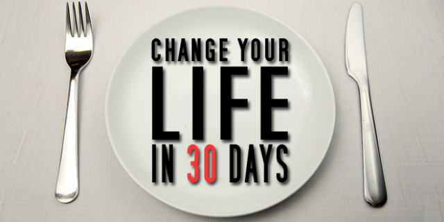 Whole 30 - Change Your Life in 30 Days