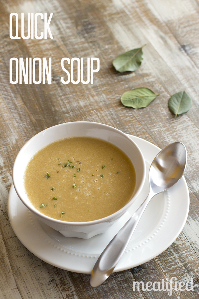 Quick Onion Soup from http://meatified.com #aip #whole30 #glutenfree #paleo