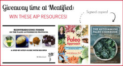 AIP Resources giveaway from http://meatified.com WIN SIGNED copies of The Paleo Approach & The Autoimmune Paleo Cookbook #AIP #autoimmuneprotocol