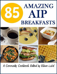 85 Amazing AIP Breakfasts... with AIP Coffee, too! #aip #paleo #autoimmune