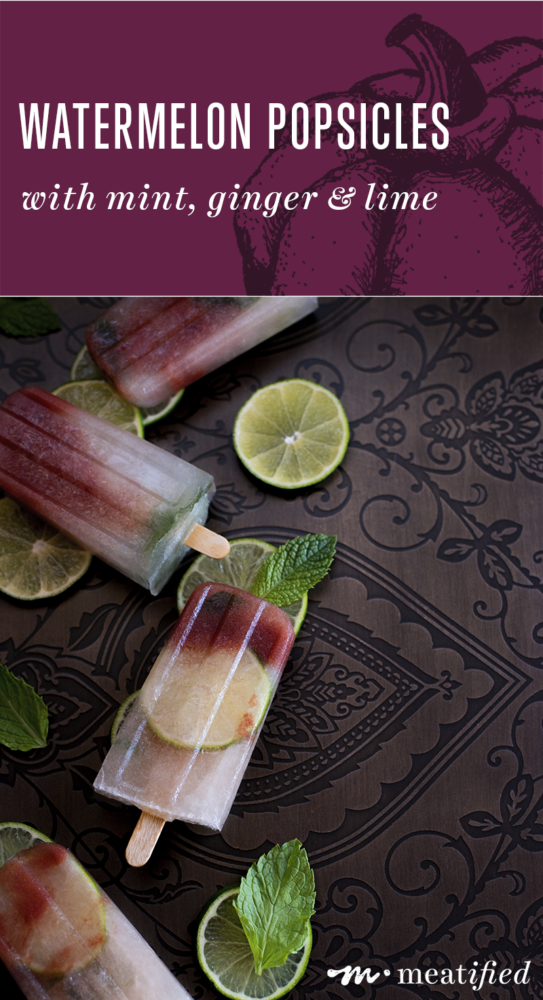 It's summer. You should totally make the Watermelon Agua Fresca with Mint, Ginger & Lime from http://meatified.com. And then turn it into these amazing watermelon popsicles!