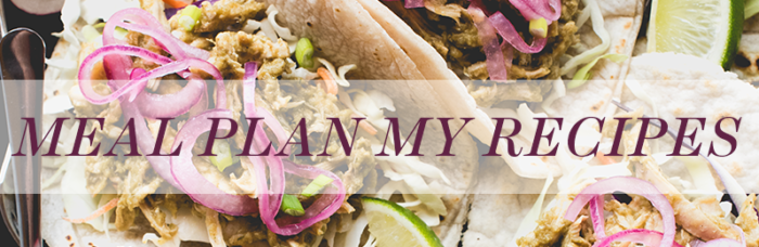 Add over 200+ AIP Recipes to your weekly Meal Plans!